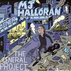 Halloran, MJ - The General Project LP