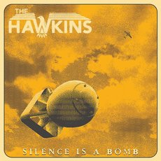 Hawkins, The - Silence is a Bomb LP Black
