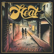 Heat - Night Trouble LP