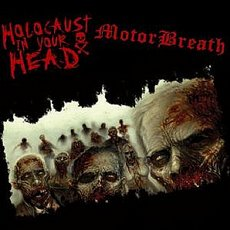 Holocaust In Your Head / MotorBreath Split LP