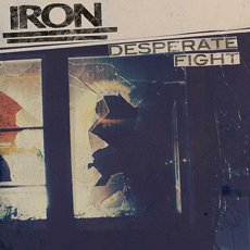 IRON - Desperate Fight Lp