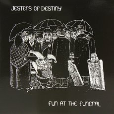 Jesters Of Destiny - Fun At The Funeral LP