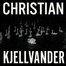 Kjellvander, Christian - I Saw Her From Here / I Saw Here From Her LP
