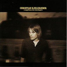Kjellvander, Christian - Songs From A Two-Room Chapel LP