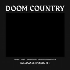 Kjellvandertonbruket - Doom Country LP