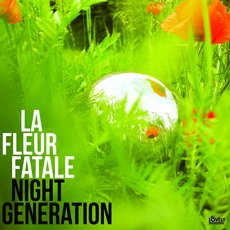 La Fleur Fatale - Night Generation LP Black