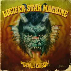 Lucifer Star Machine - The Devil´s Breath LP Red