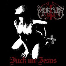 "Marduk - Fuck Me Jesus 12"" Single Sided"