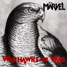 Märvel - Warhawks of War LP