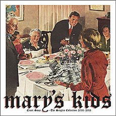 Mary´s Kids - Crust Soup - The Singels Collection 2006-2013 LP