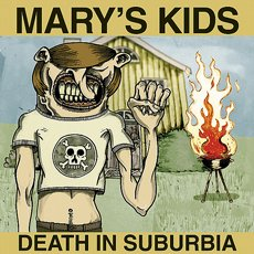 Mary´s Kids - Death In Suburbia 10""