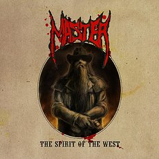 Master - The Spirit Of The West LP