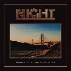 Night - High Tides - Distant Skies LP Orange