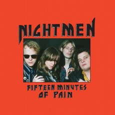 Nightmen - Fifteen Minutes of Pain LP Red