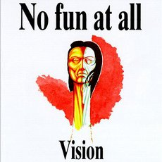 No Fun At All - Vision LP White vinyl