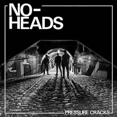 No-Heads - Pressure Cracks LP