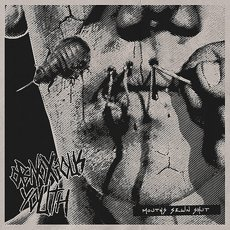 Obnoxious Youth - Mouths Sewn Shut LP Mini-Album