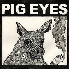Pig Eyes - Total Destruction Of The Present Moment LP