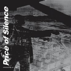 Price Of Silence - Architecture Of Vice 12""