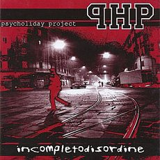 Psycholiday Project - Incompletodisordine 7""