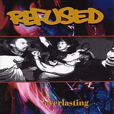 "Refused - Everlasting 12"" EP"