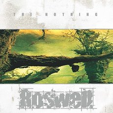 Roswell - The Nothing Cd