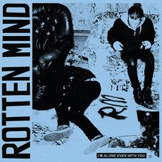Rotten Mind - I´m Alone Even With You LP Transparent