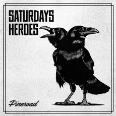 Saturday´s Heroes - Pineroad LP Black