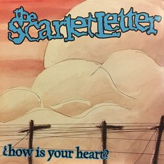 Scarlet Letter, The - ¿How Is Your Heart? LP