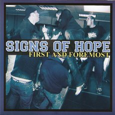 Signs Of Hope - First And Foremost