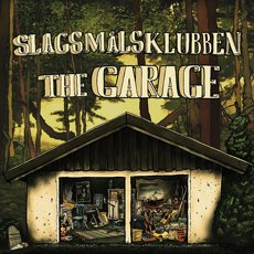 Slagsmålsklubben - The Garage LP