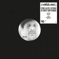 Sleaford Mods - Eton Alive Extras B Sides And Demos EP