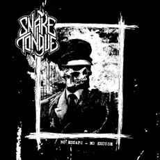Snake Tongue - No Escape No Excuse 7""