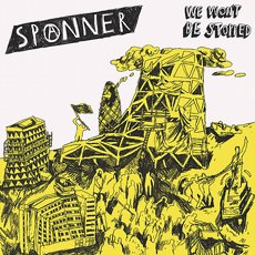 Spanner - We Won´t Be Stopped LP