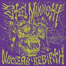 Steel Mammoth - Nuclear Rebirth 12""