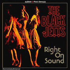 The Black Jetts - Right On Sound CD