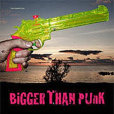 The Bristles - Bigger than punk LP