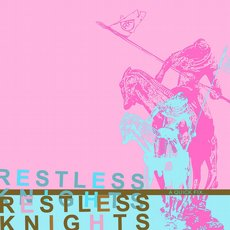 The Restless Knights - A Quick Fix...7""