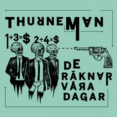 Thurneman - De räknar våra dagar LP Red + CD