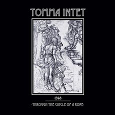 Tomma Intet -  1968 / Through The Circle Of A Rope 7""