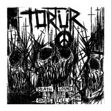 Tortür - Death Looms Graves Fill 7""