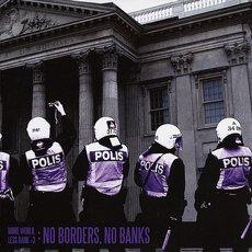 V/A - More World, Less Bank Pt 3: No Borders, No Banks 7""