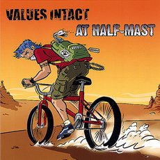 Values Intact / At Half-Mast - Values Intact / At Half-Mast