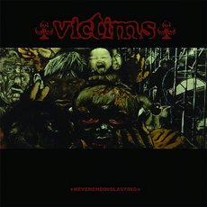 Victims - Neverendinglasting LP