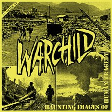 Warchild – Haunting Images of Human Tragedy 12""