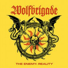 Wolfbrigade - The Enemy : Reality LP
