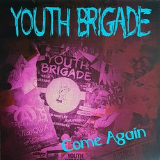 "Youth Brigade - Come Again 12"" Mini-Album"